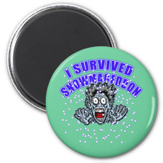 Customize a SNOWMAGEDDON Tshirt or Hoodie 2 Inch Round Magnet
