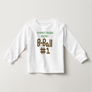 CUSTOMIZE B-Ball #1 WITH YOUR TEAM Toddler T-shirt