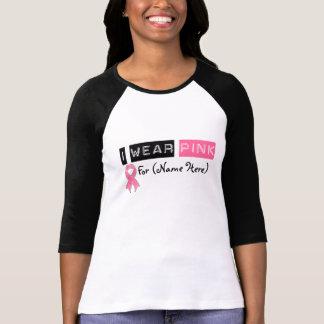 Customize I Wear Pink Ribbon Breast Cancer T Shirts
