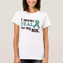 Customize I Wear Teal For My Mom Ovarian Cancer Ri T-Shirt