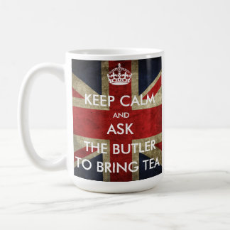 Customize Keep Calm and Ask The Butler for Tea Classic White Coffee Mug