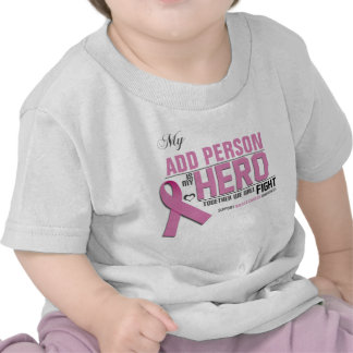 Customize MY HERO Baby Shirt:  Breast Cancer
