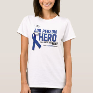 Customize MY HERO:  Colon Cancer T-Shirt