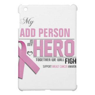 Customize MY HERO IPad Case:  Breast Cancer iPad Mini Cover