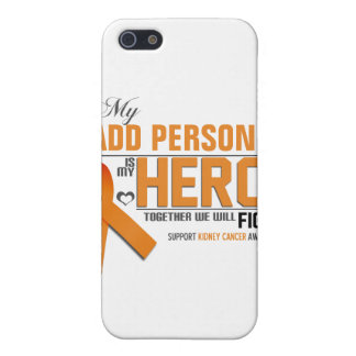 Customize MY HERO:  Kidney  Cancer Cover For iPhone SE/5/5s