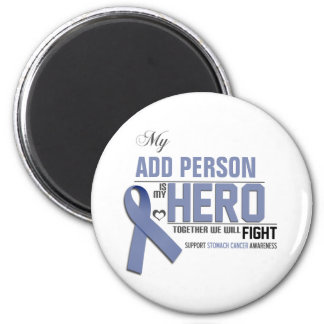 Customize MY HERO:  Stomach Cancer 2 Inch Round Magnet