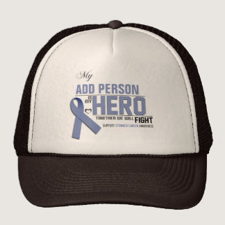 Customize MY HERO:  Stomach Cancer Trucker Hat