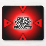 "Customize / Personalize / Create your own Mouse Pad<br><div class=""desc"">Create your own unique gifts!  Upload your own images or create snazzy text based designs easily!  Customize your world!</div>"