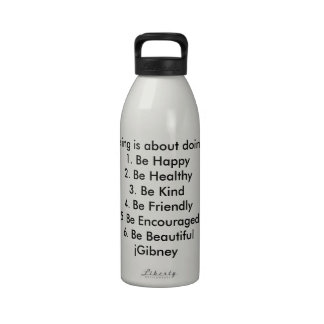 Customize ProductBeing is about doing jGibney The Water Bottle