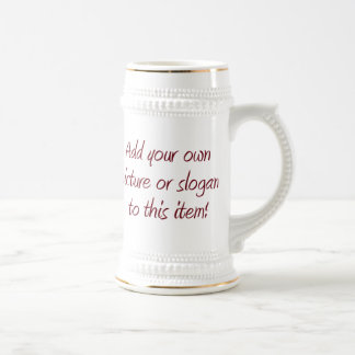Customize - Stein Coffee Mugs