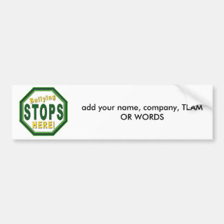 Customize Stop Bullying NOw Bumper Sticker
