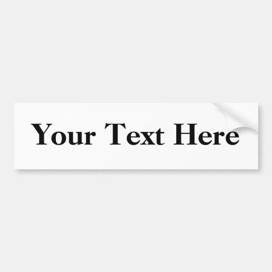 Customize Text Bumper Sticker
