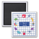 Customize the Label Quilt Time 2 Inch Square Magnet