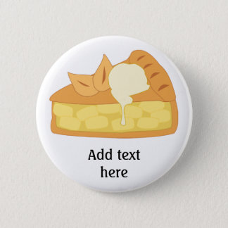 Customize this Apple Pie Slice graphic Pinback Button