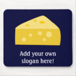 Customize this Big Cheese graphic Mouse Pad