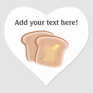 Customize this Buttered Toast graphic Heart Sticker