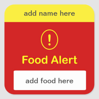 CUSTOMIZE THIS ~ Food Alert. Square Sticker