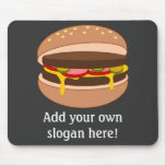 Customize this Hamburger graphic Mouse Pad