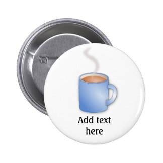 Customize this Mug of Coffee graphic 2 Inch Round Button