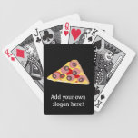 Customize this Pizza Slice graphic Bicycle Playing Cards