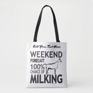 CUSTOMIZE THIS Weekend Forecast Oberhasli Goat Tote Bag