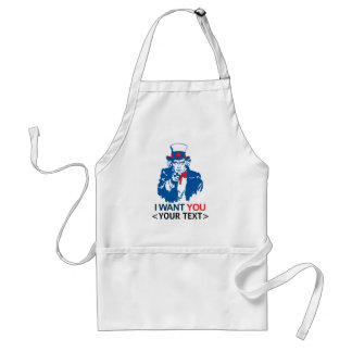 CUSTOMIZE UNCLE SAM WANT YOU, <YOUR TEXT> ADULT APRON