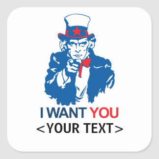 CUSTOMIZE UNCLE SAM WANT YOU, <YOUR TEXT> STICKER