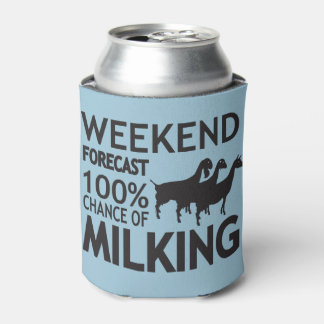 CUSTOMIZE Weekend Forecast Three Dairy Goats Can Cooler