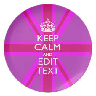 Customize Your Keep Calm Edit Text on Pink Union J Dinner Plates