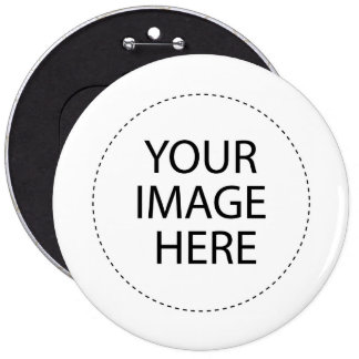 Customize your own 6 inch round button