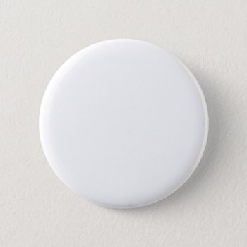 Customize Your Own Button by DigitalDreambuilder at Zazzle