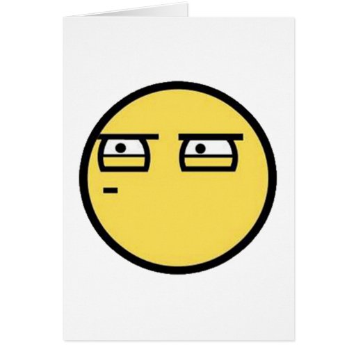 Customize Your Own: Glare Smiley Face Greeting Card