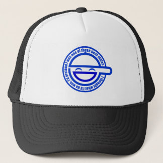 Customize Your Own: I'd pretend deaf-mutes Trucker Hat