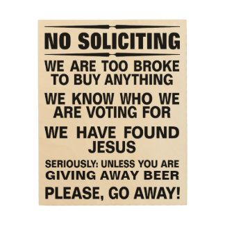 Customize Your Own No Soliciting Sign Wood Wall Art