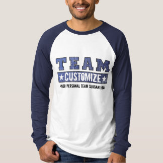 Customize Your Team Name and Slogan - Blue T Shirt