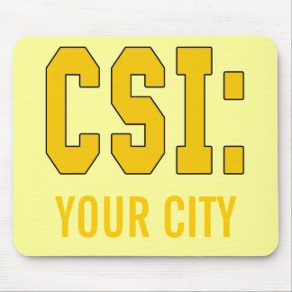 CUSTOMIZEABLE CSI Products Mouse Pad