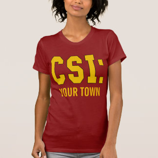 CUSTOMIZEABLE CSI Products T Shirt