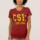 CUSTOMIZEABLE CSI Products T-Shirt
