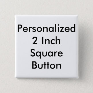 Customized 2 Inch Square Button