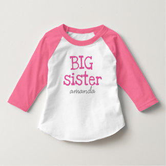 Customized Add a Name Pink Text Big Sister T-Shirt