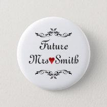 Customized Fun Floral Swirl Border Future Mrs Button