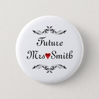 Customized Fun Floral Swirl Border Future Mrs Button