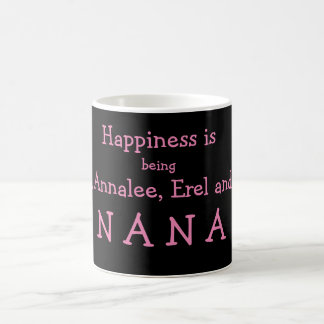 Customized Happiness is Being ....Nana Coffee Mug