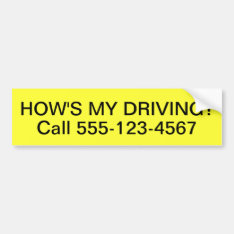 Customized How Is My Driving Bumper Sticker at Zazzle