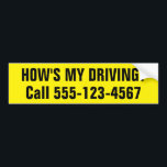 """Customized How is My Driving Bumper Sticker<br><div class=""""desc"""">How&#39;s my driving bumper sticker for your business vehicle.</div>"""