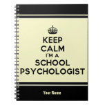 Customized I'm A School Psychologist Note Book