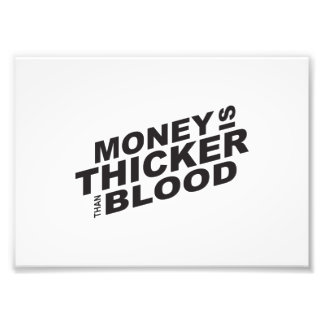 Customized Money is Thicker Than Blood Card Mugs Photo Print