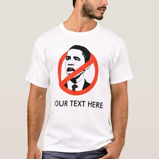 CUSTOMIZED OBAMA SLOGANS T-Shirt