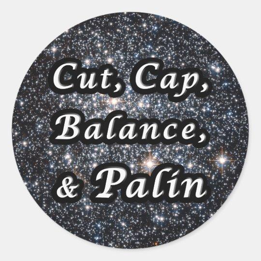 Cut, Cap, Balance, & Palin Classic Round Sticker