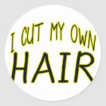 Cut My Own Hair Stickers